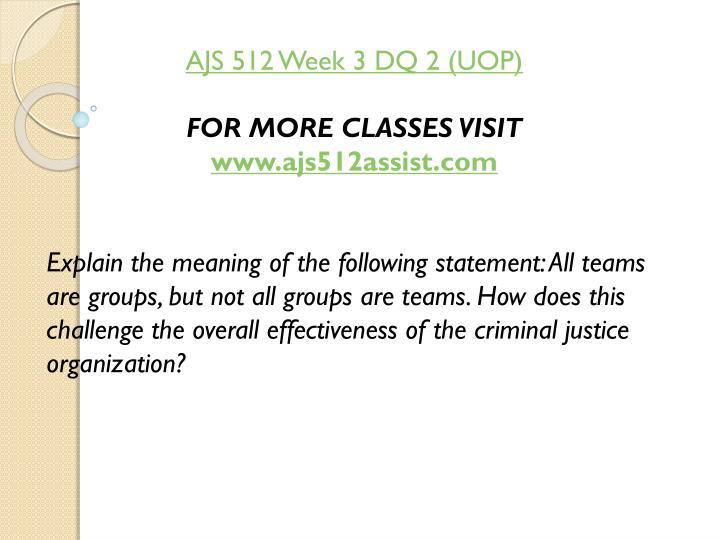 AJS 512 Week 3 DQ 2 (UOP)