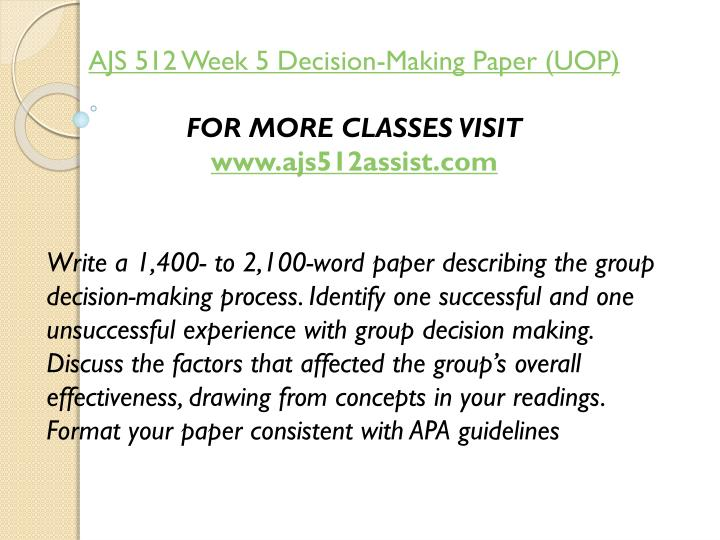 AJS 512 Week 5 Decision-Making Paper (UOP)