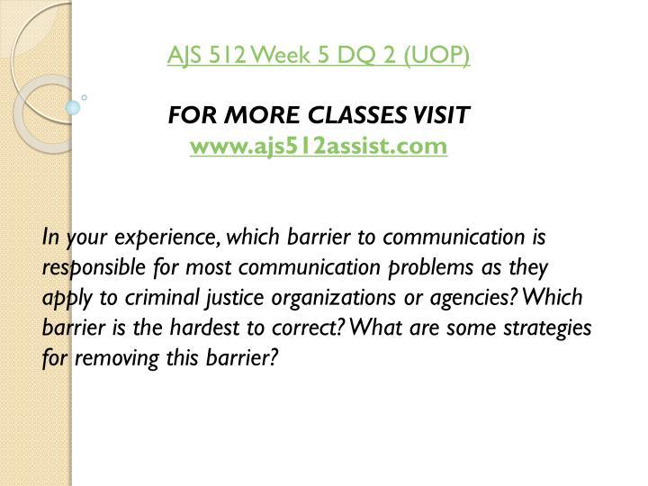 AJS 512 Week 5 DQ 2 (UOP)