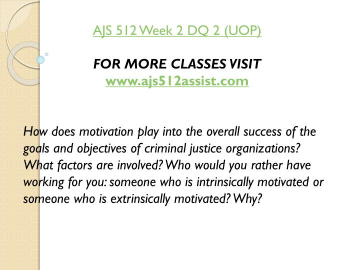 AJS 512 Week 2 DQ 2 (UOP)