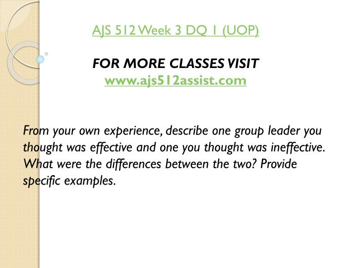 AJS 512 Week 3 DQ 1 (UOP)