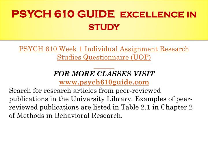 Psych 610 guide excellence in study1
