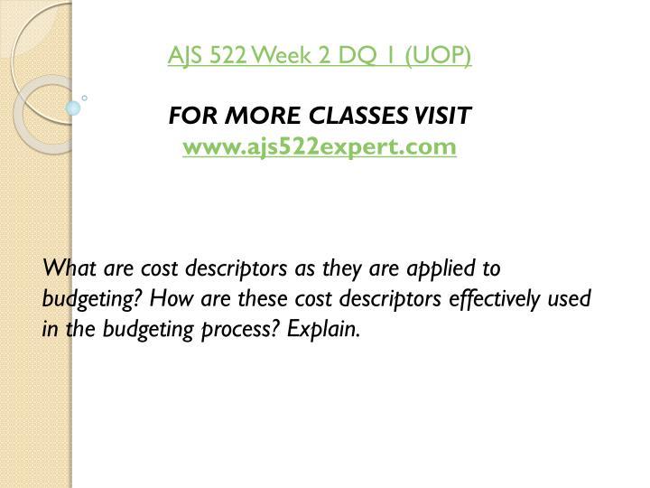 AJS 522 Week 2 DQ 1 (UOP)