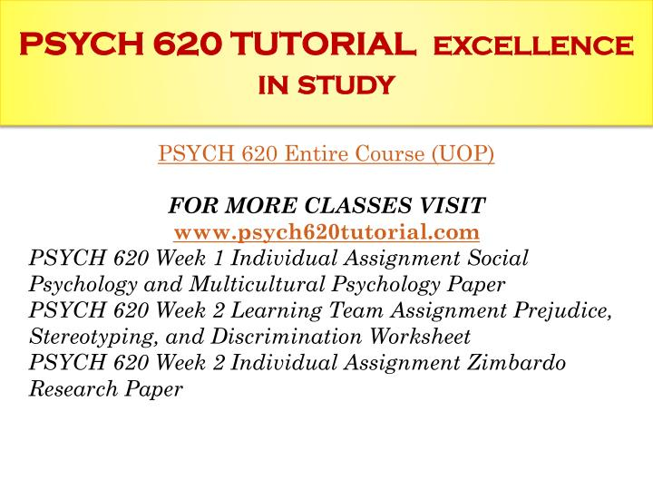 Psych 620 tutorial excellence in study