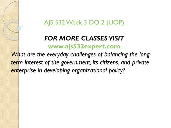 AJS 532 Week 3 DQ 2 (UOP)