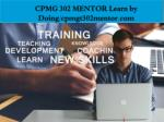 cpmg 302 mentor learn by doing cpmgt302mentor com1
