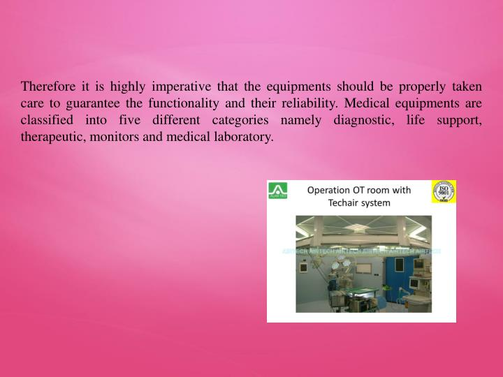 Therefore it is highly imperative that the equipments should be properly taken care to guarantee the...