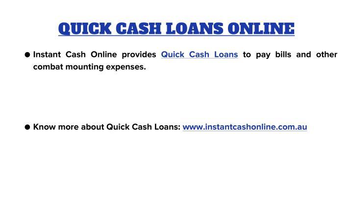 QUICK CASH LOANS ONLINE