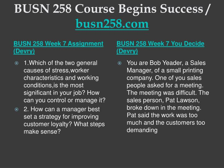 BUSN 258 Course Begins Success /