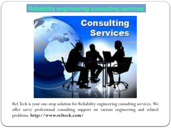 Reliability engineering consulting services