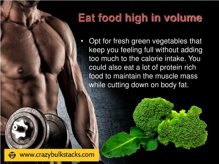 Eat food high in volume