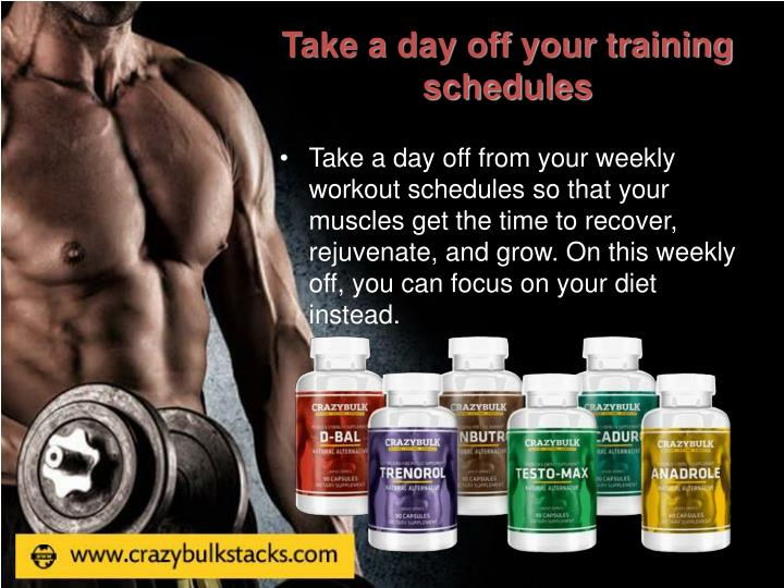 Take a day off your training schedules