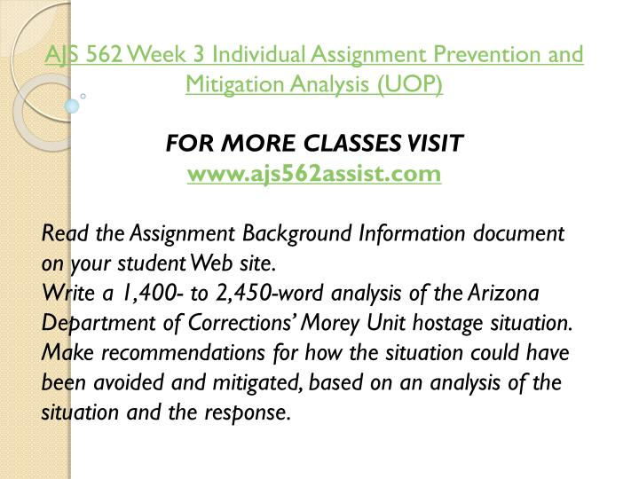 AJS 562 Week 3 Individual Assignment Prevention and Mitigation Analysis (UOP)