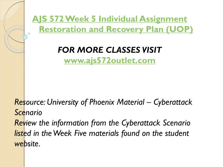 AJS 572 Week 5 Individual Assignment Restoration and Recovery Plan (UOP)