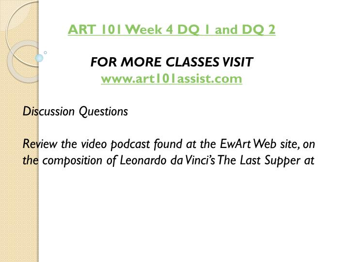ART 101 Week 4 DQ 1 and DQ 2