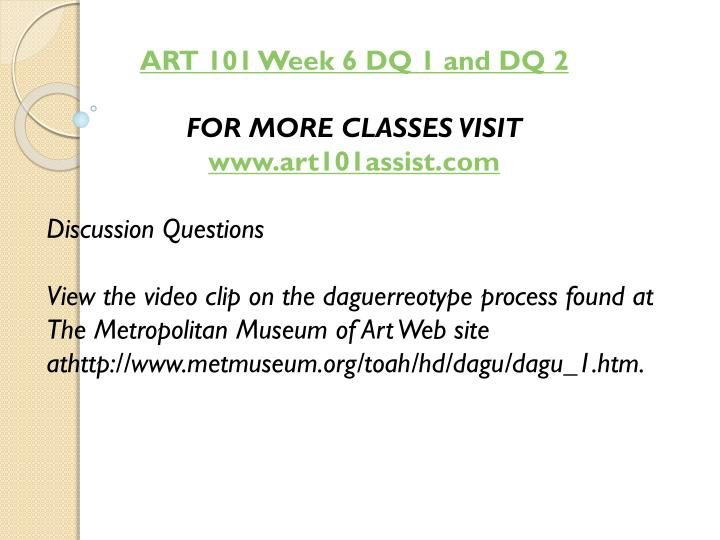 ART 101 Week 6 DQ 1 and DQ 2