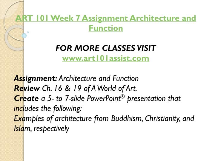 ART 101 Week 7 Assignment Architecture and Function
