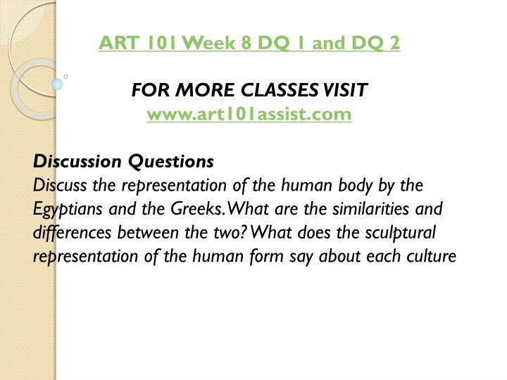 ART 101 Week 8 DQ 1 and DQ 2