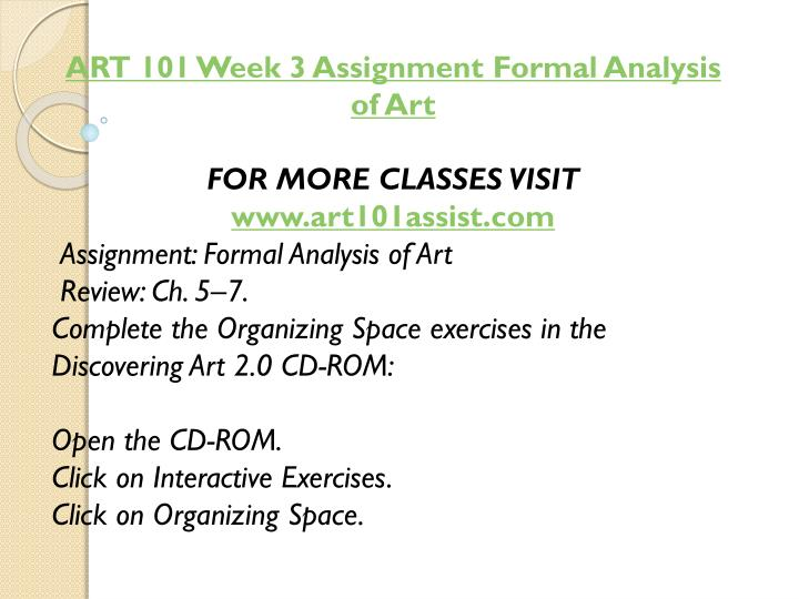 ART 101 Week 3 Assignment Formal Analysis of Art
