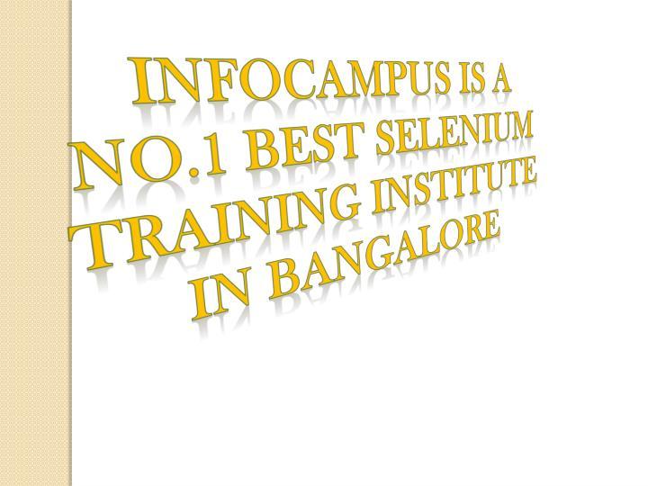 Infocampus is a No.1 best selenium training institute in Bangalore