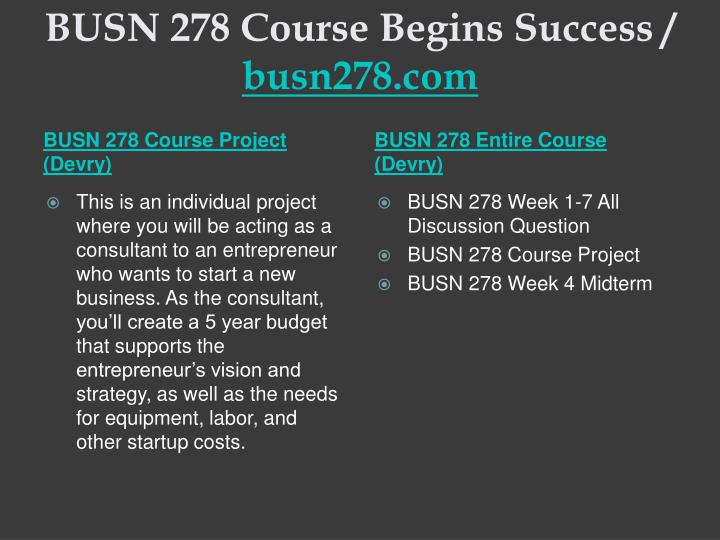 Busn 278 course begins success busn278 com1