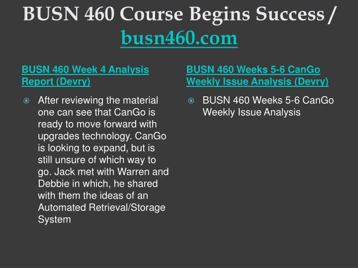 BUSN 460 Course Begins Success /