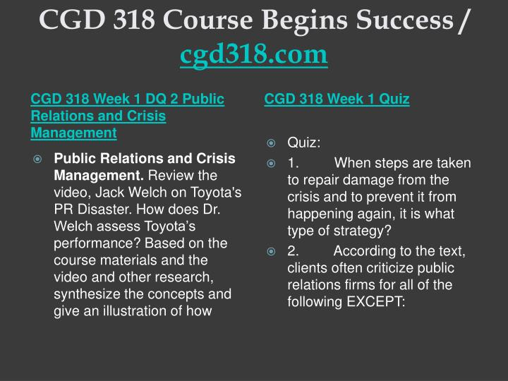 CGD 318 Course Begins Success /