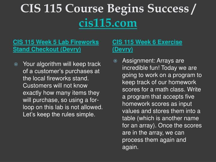 CIS 115 Course Begins Success /