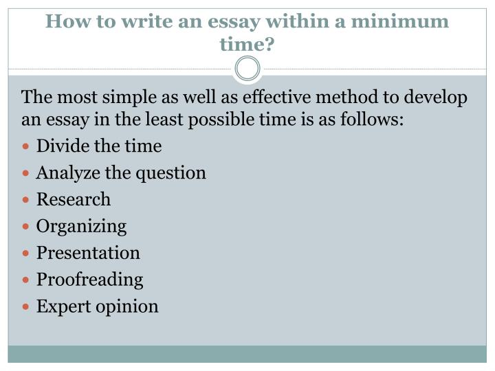 How to write an essay within a minimum time