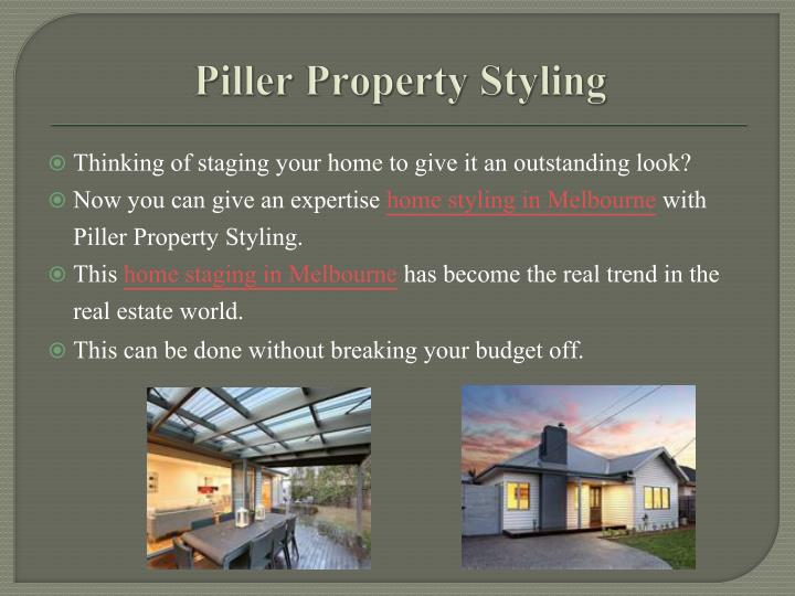 Piller Property Styling