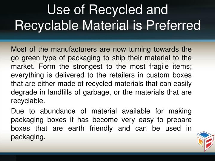 Use of Recycled and
