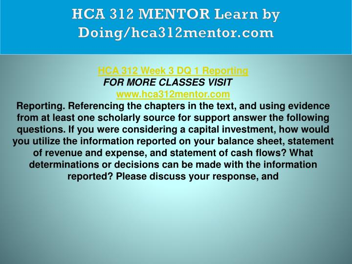 HCA 312 MENTOR Learn by Doing/hca312mentor.com