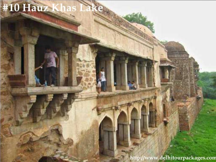 #10 Hauz Khas Lake
