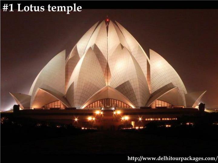 #1 Lotus temple