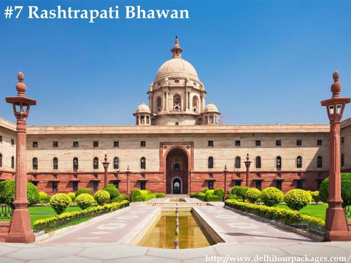 #7 Rashtrapati Bhawan