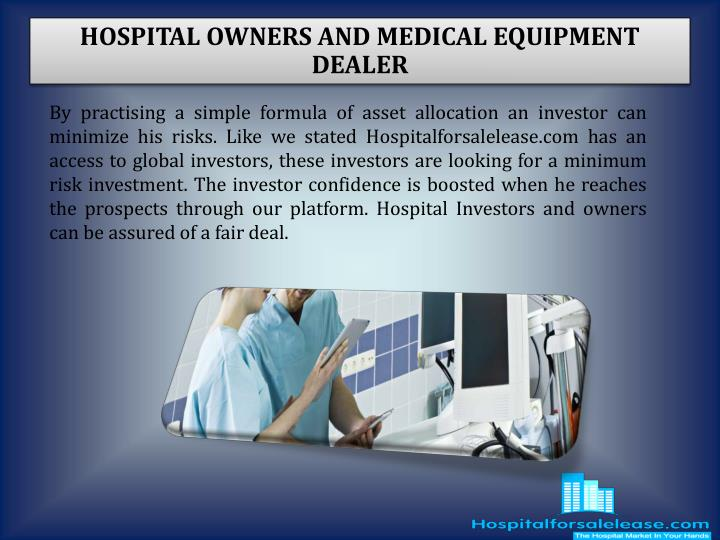 HOSPITAL OWNERS AND MEDICAL EQUIPMENT DEALER