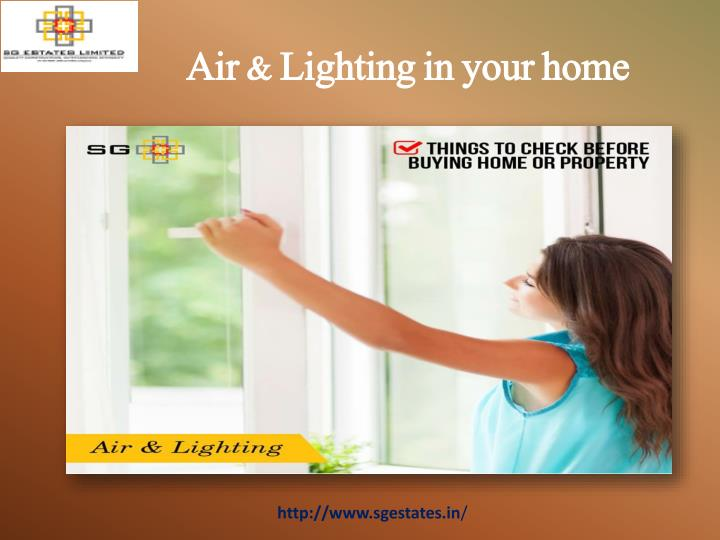 Air & Lighting in your home