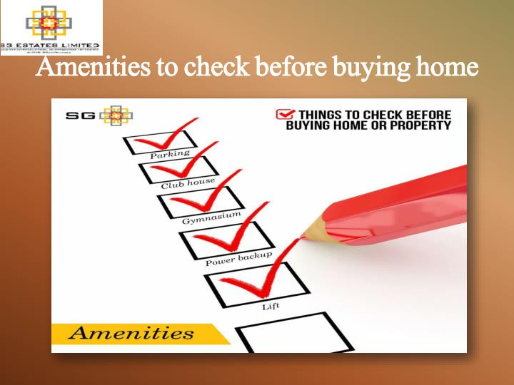 Amenities to check before buying home