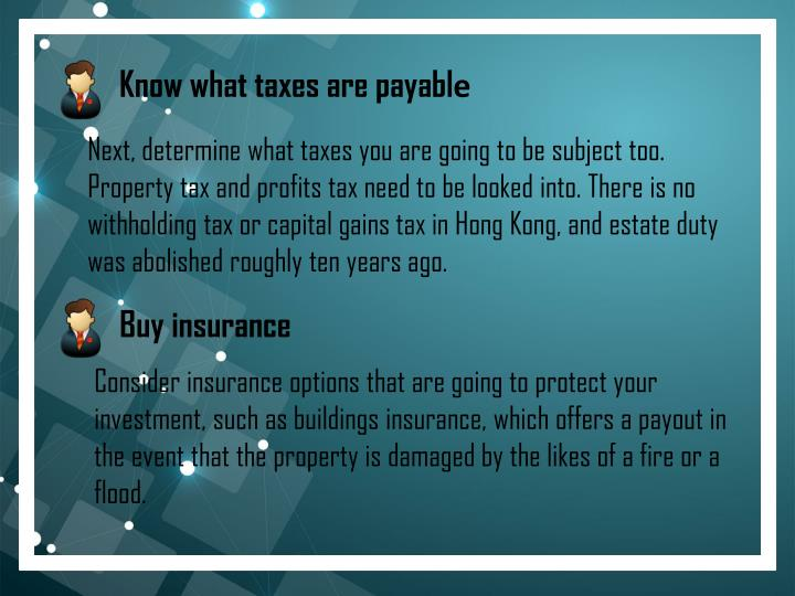 5. Know what taxes are payabl