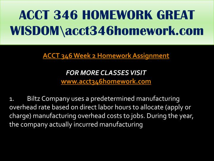ACCT 346 HOMEWORK GREAT WISDOM\acct346homework.com