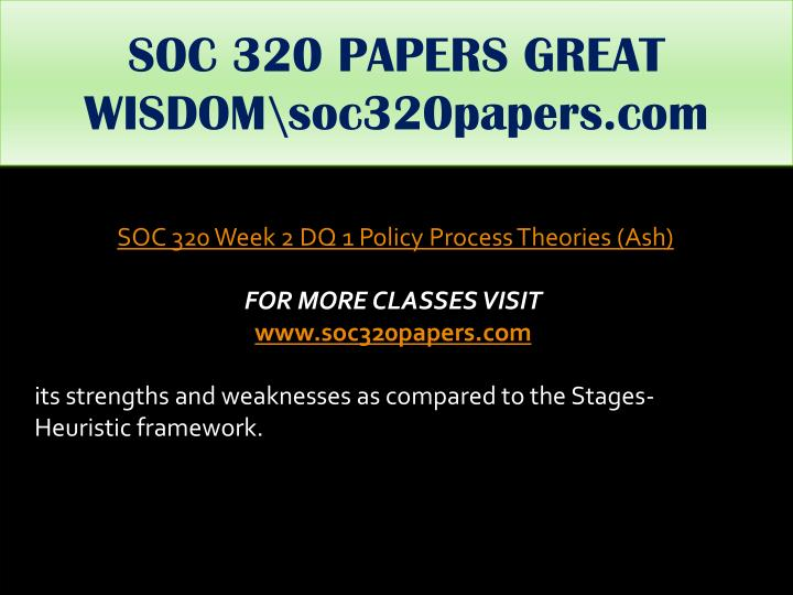 SOC 320 PAPERS GREAT WISDOM\soc320papers.com