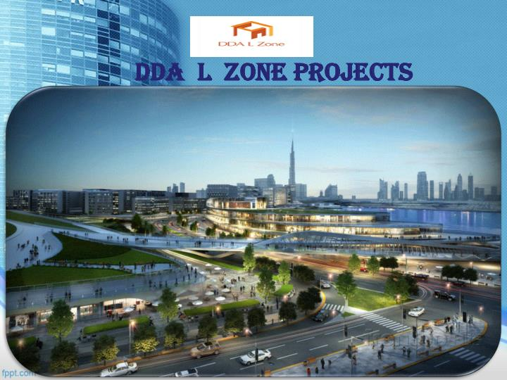 Dda l zone projects