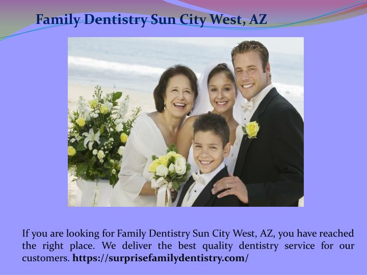 Family Dentistry Sun City West, AZ