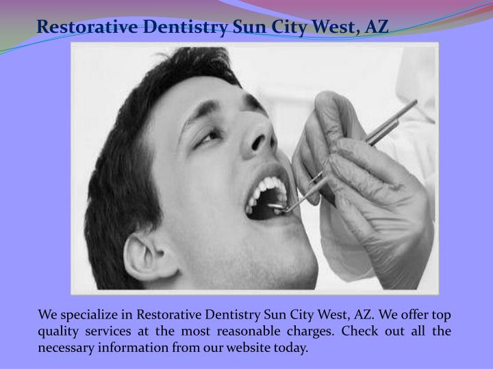 Restorative Dentistry Sun City West, AZ