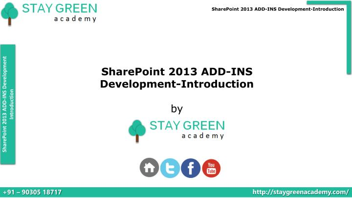 SharePoint 2013 ADD-INS Development-Introduction