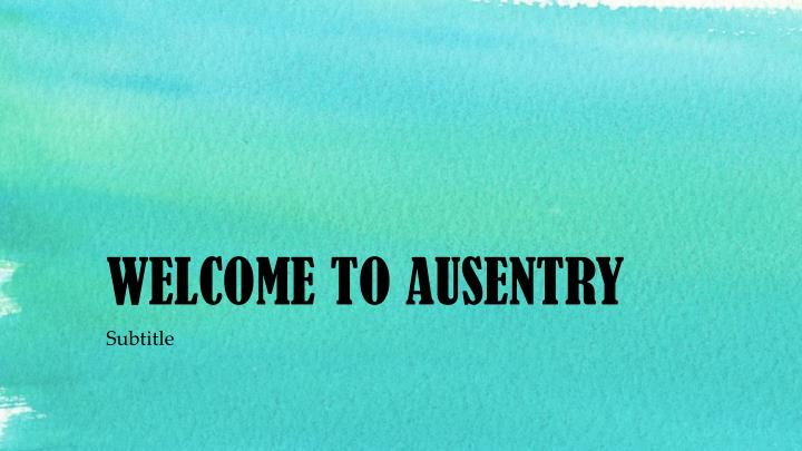 Welcome to ausentry