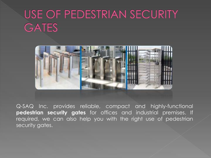 USE OF PEDESTRIAN SECURITY