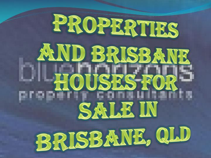 Properties And Brisbane Houses For Sale In Brisbane, QLD