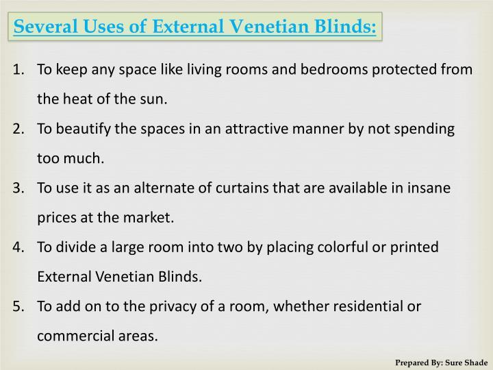 Several Uses of External Venetian Blinds: