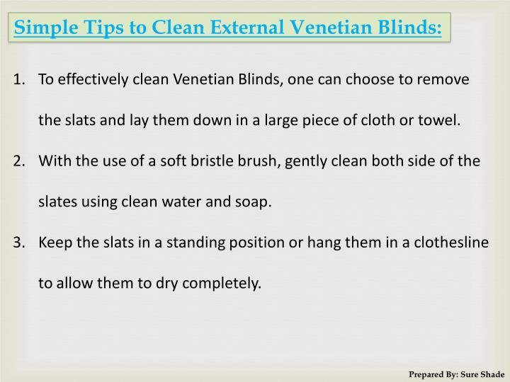 Simple Tips to Clean External Venetian Blinds: